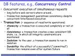 db features e g concurrency control