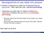 decomposition of one table into several