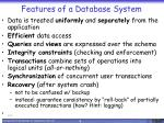 features of a database system1
