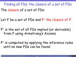 finding all fds the closure of a set of fds