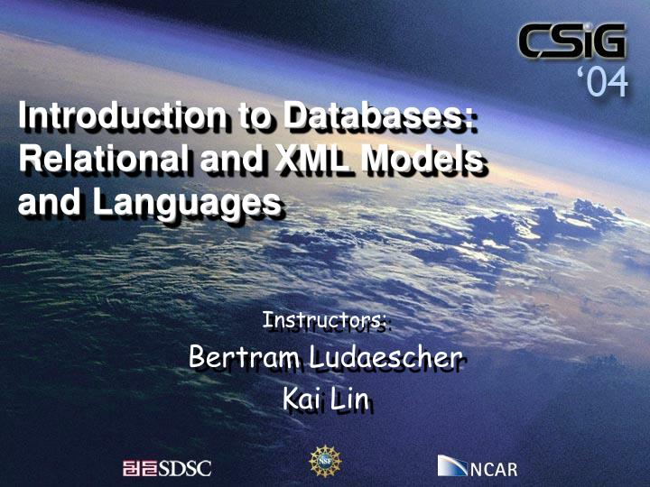 introduction to databases relational and xml models and languages n.