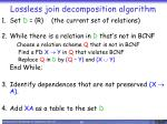 lossless join decomposition algorithm