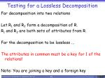 testing for a lossless decomposition