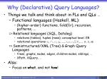 why declarative query languages1