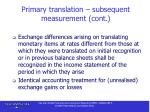 primary translation subsequent measurement cont