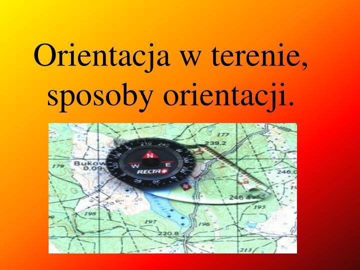 orientacja w terenie sposoby orientacji n.