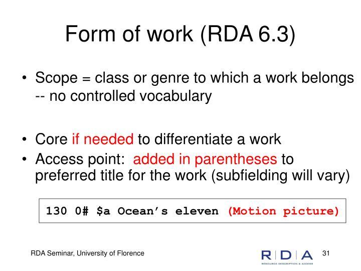 Form of work (RDA 6.3)