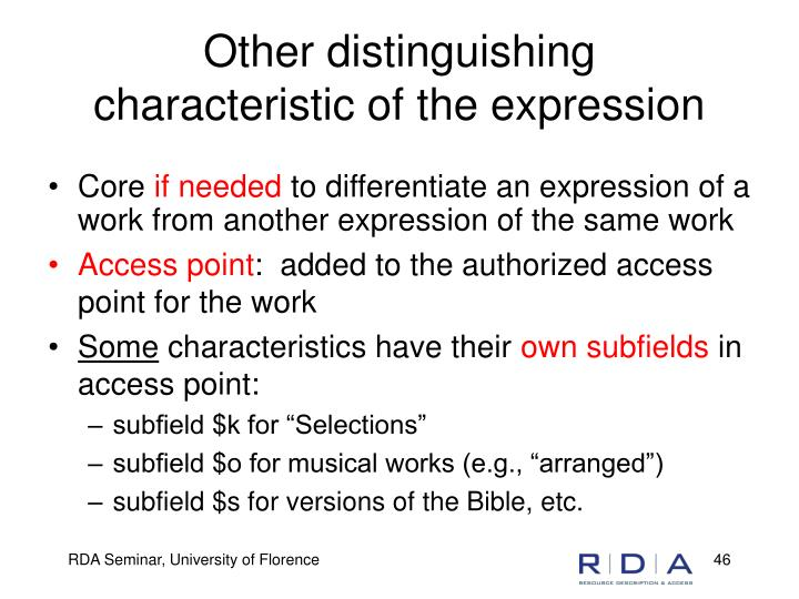 Other distinguishing characteristic of the expression