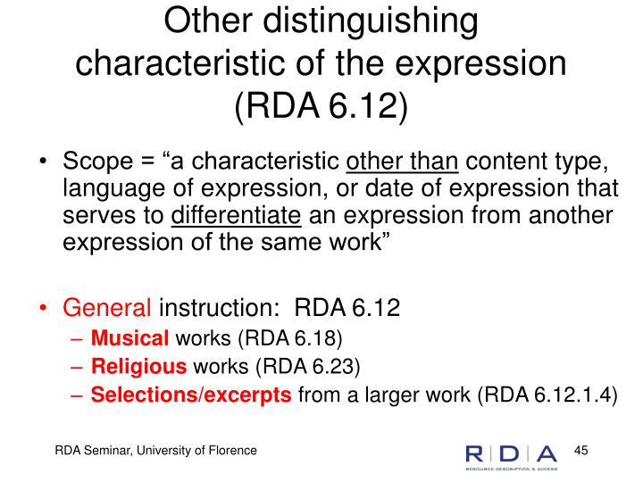 Other distinguishing characteristic of the expression (RDA 6.12)
