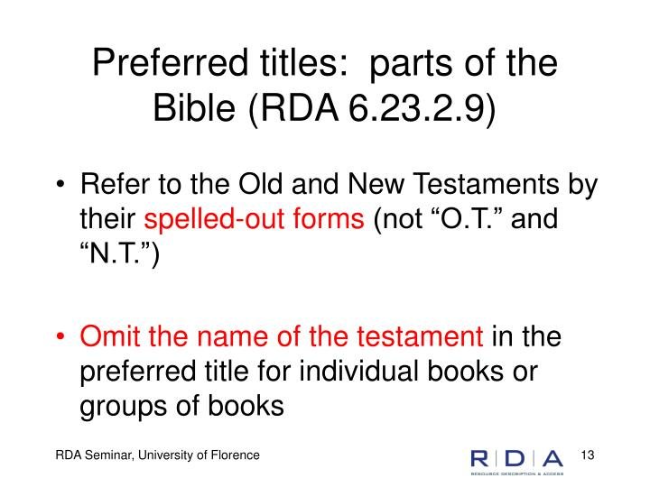 Preferred titles:  parts of the Bible (RDA 6.23.2.9)