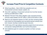 increase fixed price competitive contracts