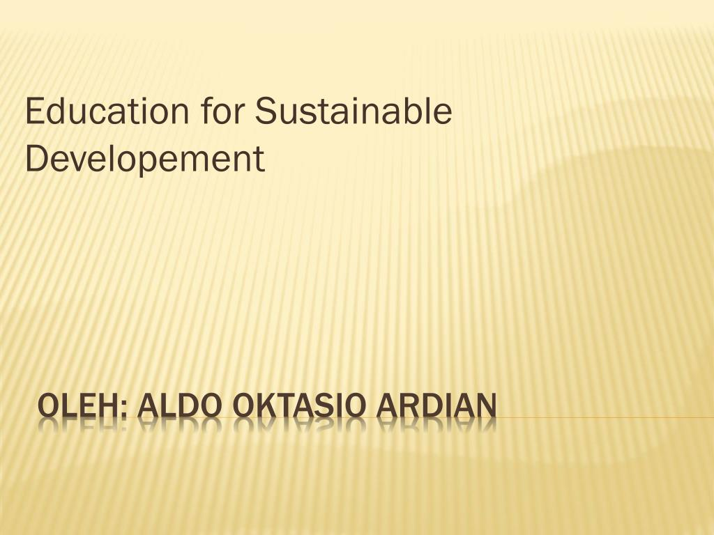 education for sustainable developement l.