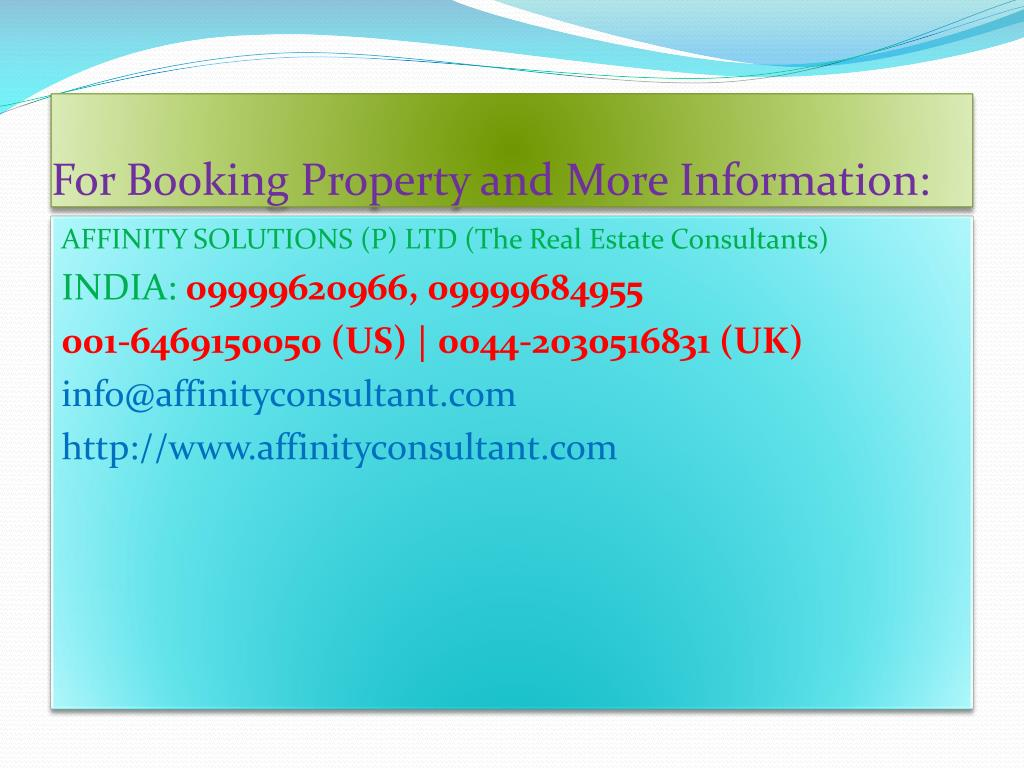 For Booking Property and More Information:
