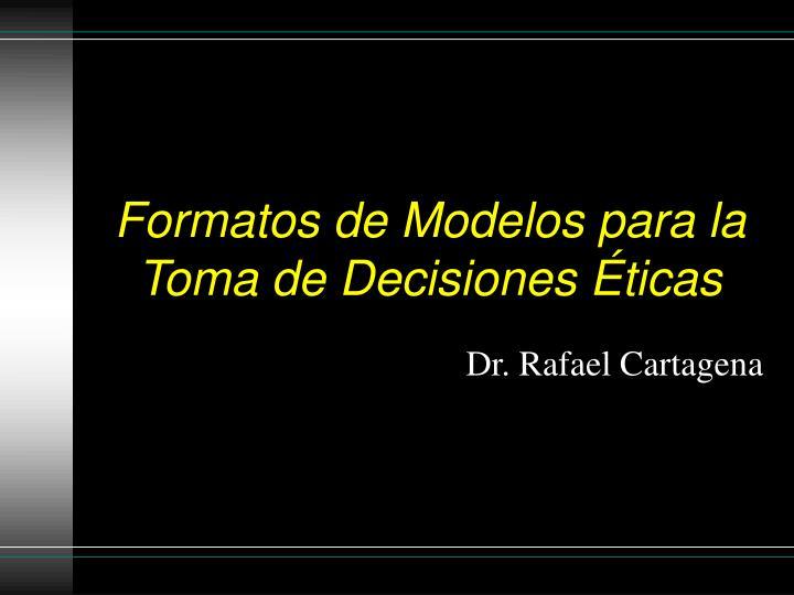 formatos de modelos para la toma de decisiones ticas n.