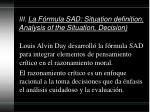 iii la f rmula sad situation definition analysis of the situation decision