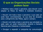 o que as organiza es sociais podem fazer