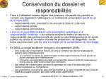 conservation du dossier et responsabilit s