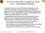 la loi du 4 mars 2002 a modifi l art 40 de la loi informatique et libert s
