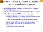 le droit d acc s du patient au dossier cas du malade psychiatrique