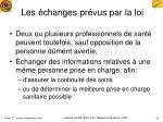 les changes pr vus par la loi