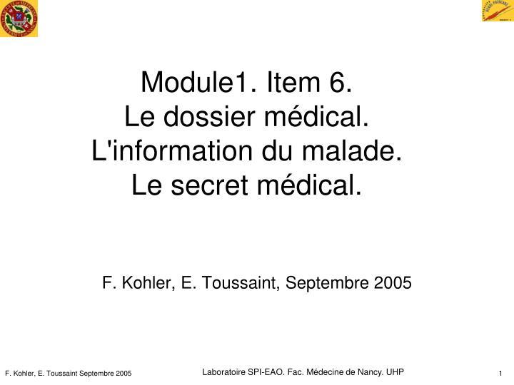 module1 item 6 le dossier m dical l information du malade le secret m dical n.