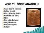 4000 yil nce anadolu