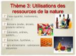 th me 3 utilisations des ressources de la nature