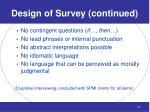 design of survey continued
