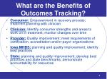 what are the benefits of outcomes tracking