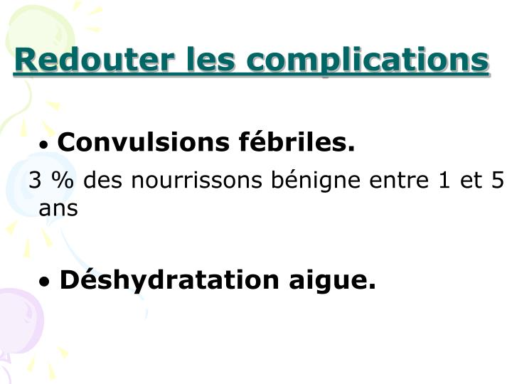 Redouter les complications