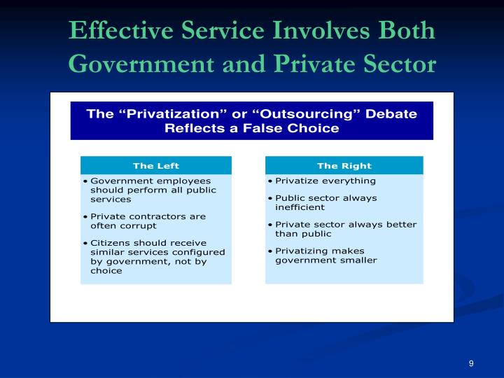 Effective Service Involves Both Government and Private Sector