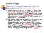 terminology http www webopedia com term s servlet html