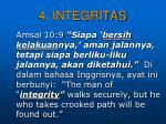 4 integritas