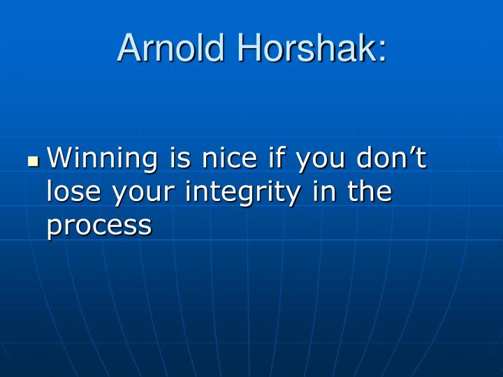 Arnold Horshak: