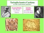 tartaglia kontra cardana ili kako rije iti kubnu jednad bu