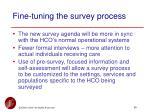 fine tuning the survey process