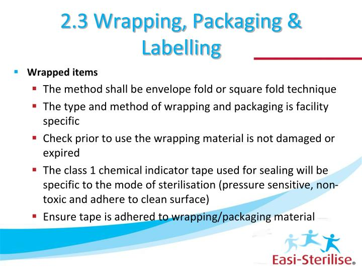 2.3 Wrapping, Packaging & Labelling