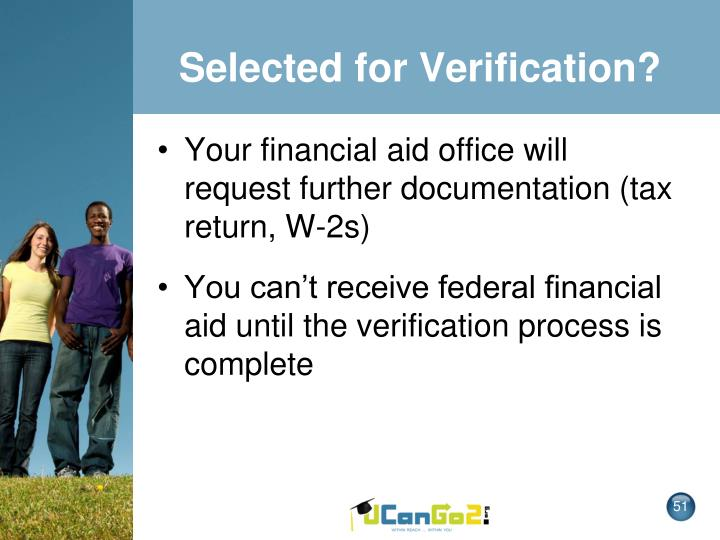 Selected for Verification?