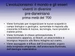 l evoluzionismo il mondo e gli esseri viventi in divenire pre darwiniano prima met del 700