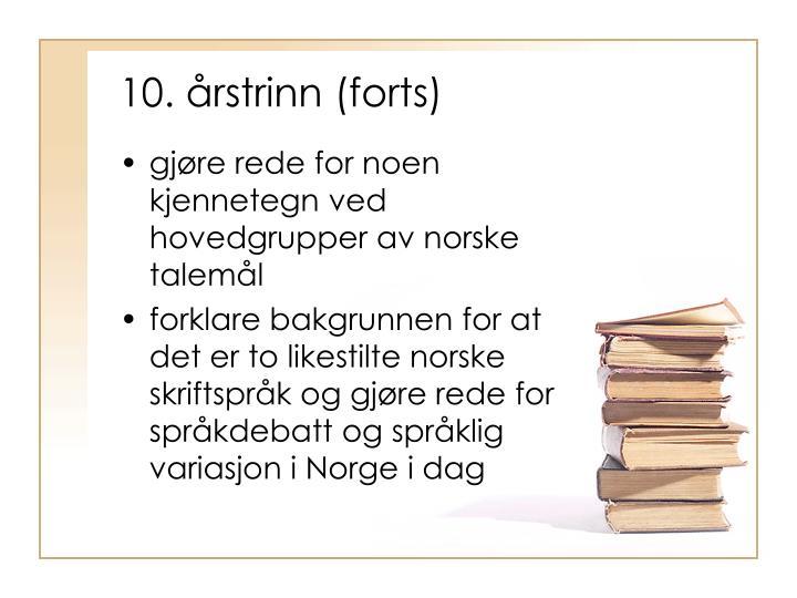 10. årstrinn (forts)