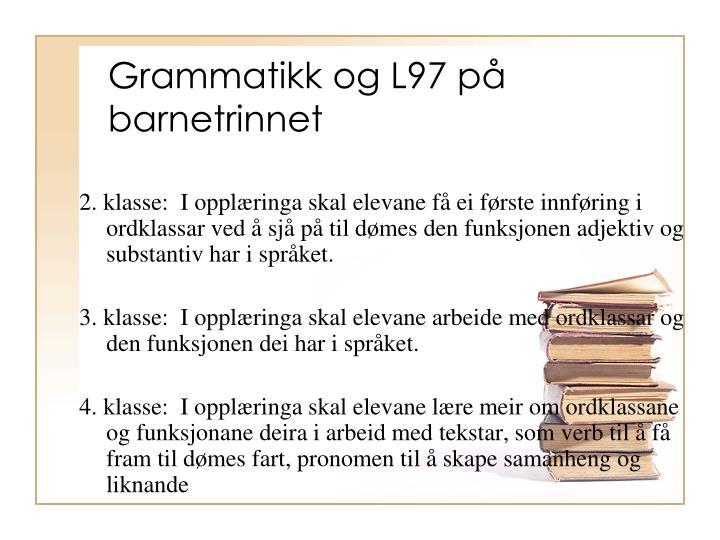 Grammatikk og L97 på barnetrinnet