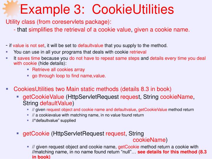Example 3:  CookieUtilities