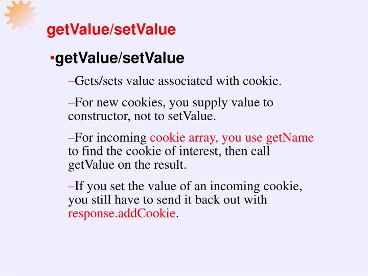 getValue/setValue