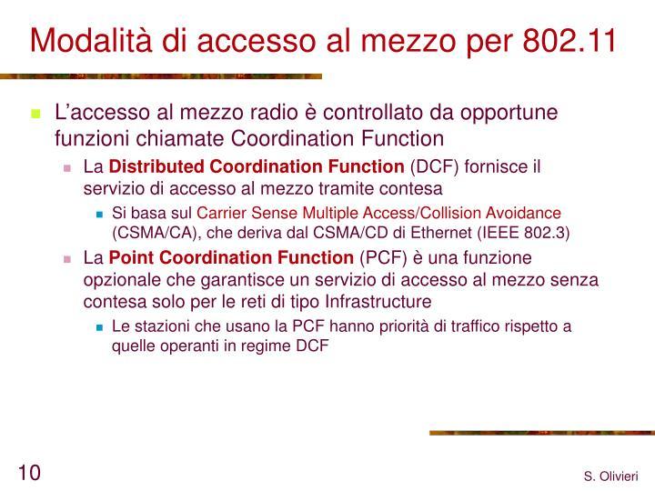 Modalità di accesso al mezzo per 802.11