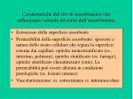 caratteristiche del sito di assorbimento che influenzano velocit ed entit dell assorbimento