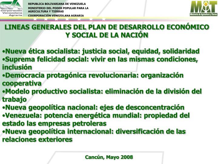 LINEAS GENERALES DEL PLAN DE DESARROLLO ECONÓMICO Y SOCIAL DE LA NACIÓN