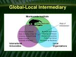 global local intermediary
