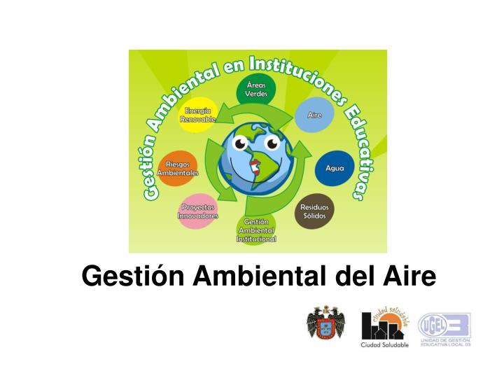 Gestión Ambiental del Aire