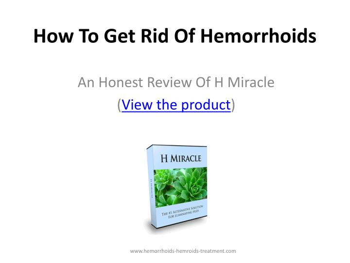 how to get rid of hemorrhoids n.