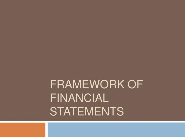 Framework of Financial Statements